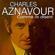 Charles Aznavour - Comme ils disent
