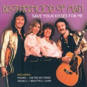 Brotherhood of man - Save your kisses for me