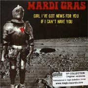 Mardi Gras - Girl, I've got news for you