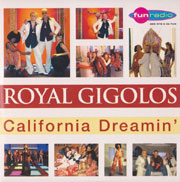 Royal Gigolos - California Dreamin