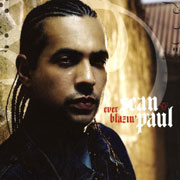 Sean Paul - Ever blazin'